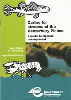 Caring for Streams of the Canterbury Plains: a Guide to Riparian Management