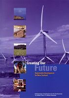 Creating Our Future: Sustainable Development for New Zealand
