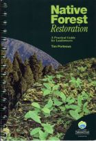 Native Forest Restoration -- a Practical Guide for Landowners