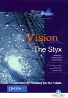 Vision 2000-2040: The Styx